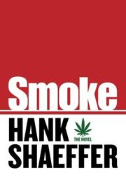 SMOKE by Hank Shaeffer
