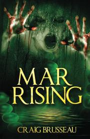 MAR Rising by Craig  Brusseau