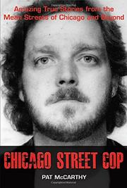 Chicago Street Cop by Pat McCarthy