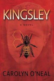 KINGSLEY by Carolyn O'Neal