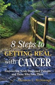 8 Steps to Getting Real with Cancer by Marianne C. McDonough