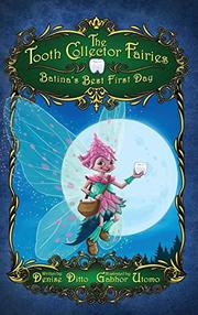 THE TOOTH COLLECTOR FAIRIES  by Denise  Ditto