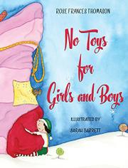 No Toys for Girls and Boys by Rose Thomason