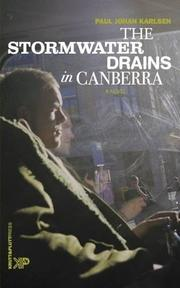 The Stormwater Drains in Canberra by Paul Johan Karlsen