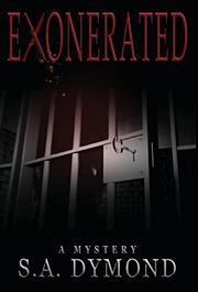 Exonerated by S.A. Dymond