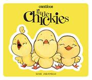 LITTLE CHICKIES / LOS POLLITOS by Susie Jaramillo