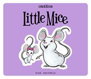 LITTLE MICE / RATONCITOS by Susie Jaramillo