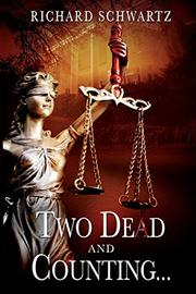 Two Dead and Counting by Richard Schwartz