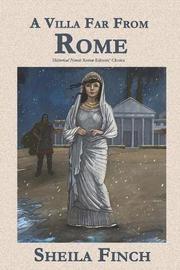 A VILLA FAR FROM ROME by Sheila Finch