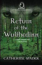 RETURN OF THE WULFHEDINN by Catherine Spader
