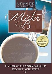 Mister B by A. Lynn Byk