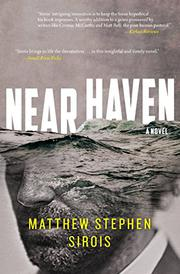 NEAR HAVEN by Matthew Stephen Sirois