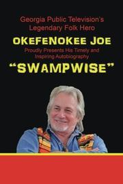 SWAMPWISE by Okefenokee Joe