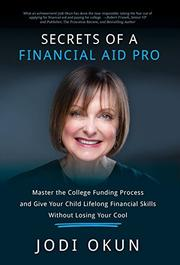 Secrets of a Financial Aid Pro by Jodi Okun