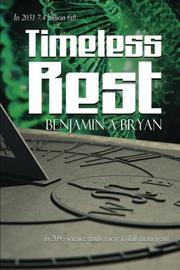 Timeless Rest by Benjamin A. Bryan