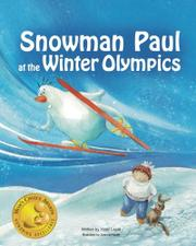 Snowman Paul and the Winter Olympics by Yossi Lapid