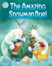 THE AMAZING SNOWMAN DUEL by Yossi Lapid