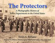 The Protectors by James A. Bultema
