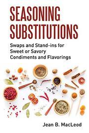 SEASONING SUBSTITUTIONS by Jean B.  MacLeod