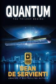 Quantum by Dean De Servienti