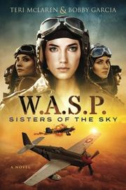 W.A.S.P. by Teri McLaren