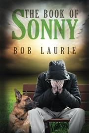 The Book of Sonny by Bob Laurie