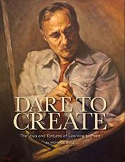 DARE TO CREATE by Monroe  Katz