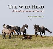 THE WILD HERD by Deborah Kalas