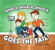 WHACK, WHACK, WHACK, GOES THE TAIL! by Mark Rouillard