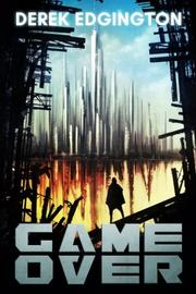 Game Over by Derek Edgington