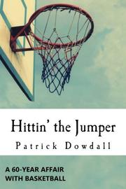 Hittin' the Jumper by Patrick Dowdall