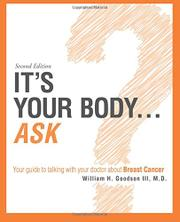 IT'S YOUR BODY...ASK by William H Goodson III