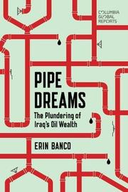 PIPE DREAMS by Erin Banco