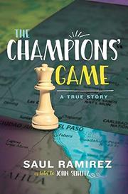 THE CHAMPIONS' GAME by Saul Ramirez