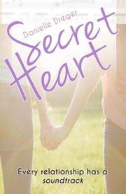 Secret Heart by Danielle Dreger
