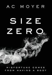 SIZE ZERO by A.C. Moyer