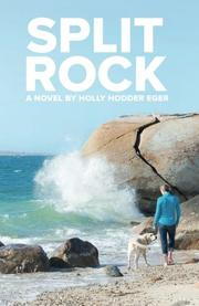 Split Rock by Holly Hodder Eger