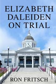 Elizabeth Daleiden on Trial by Ron Fritsch
