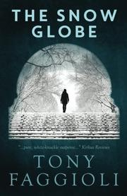 THE SNOW GLOBE by Tony Faggioli