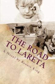 The Road To LaReta by Bonnie Bateman King