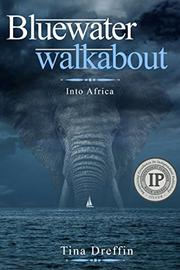 Bluewater Walkabout by Tina Dreffin