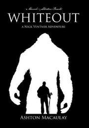 WHITEOUT by Ashton  Macaulay