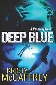 DEEP BLUE by Kristy  McCaffrey