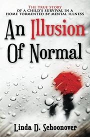 AN ILLUSION OF NORMAL by Linda D.  Schoonover