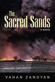 THE SACRED SANDS by Vahan Zanoyan