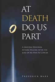AT DEATH DO US PART by Frederick  Marx