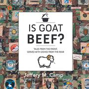 IS GOAT BEEF? by Jeffery M. Camp