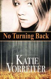 NO TURNING BACK by Katie Vorreiter