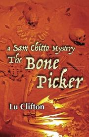 THE BONEPICKER by Lu Clifton