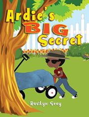 ARDIE'S BIG SECRET by Rosilyn  Seay